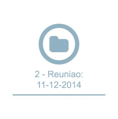 2 - Reunião: 11-12-2014