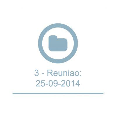 3 - Reunião: 25-09-2014