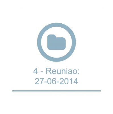 4 - Reunião :27-06-2014