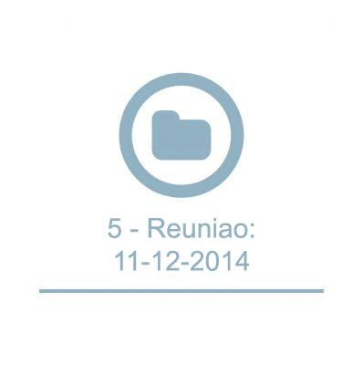 5 - Reuniao:11-12-2014