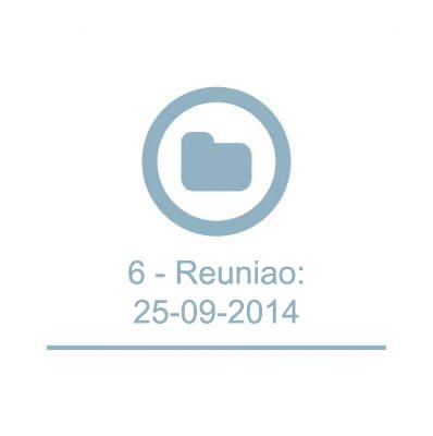 6 - Reuniao:25-09-2014
