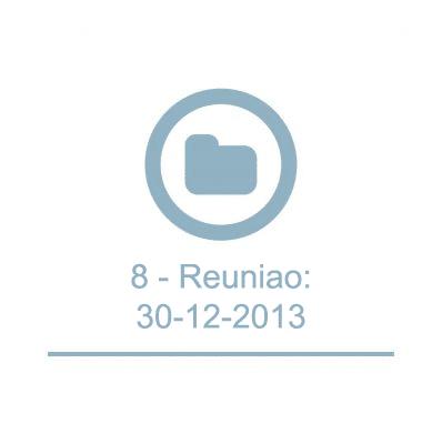 8 - Reunião:30-12-2013