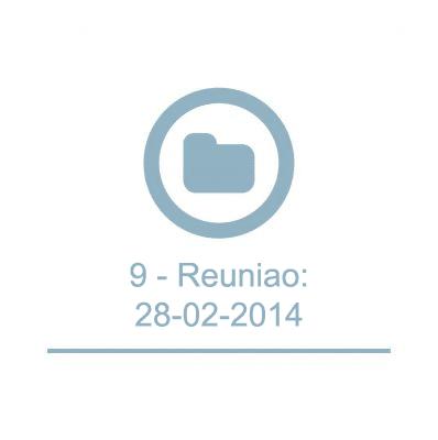 9 - Reuniao:28-02-2014