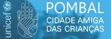Pombal – Cidade Amiga das Crianças