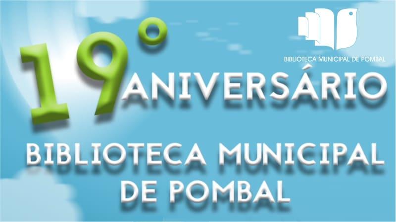 19º aniversário da Biblioteca Municipal de Pombal