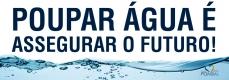 Poupe Água – assegure o Futuro!